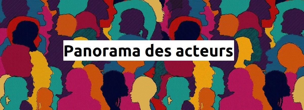 Panorama des acteurs