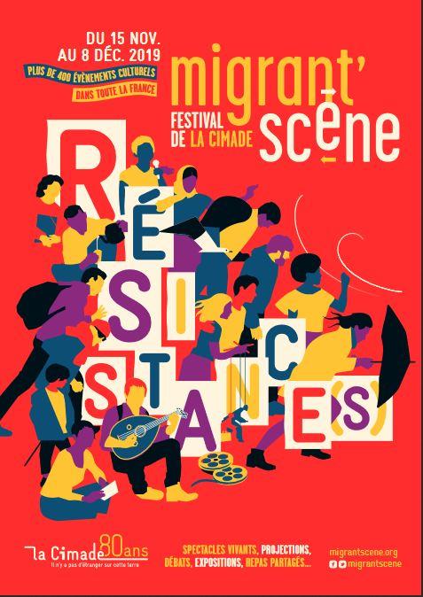 Affiche du Festival Migrant'scène 2019 organisé par la Cimade sur la thématique des résistances.
